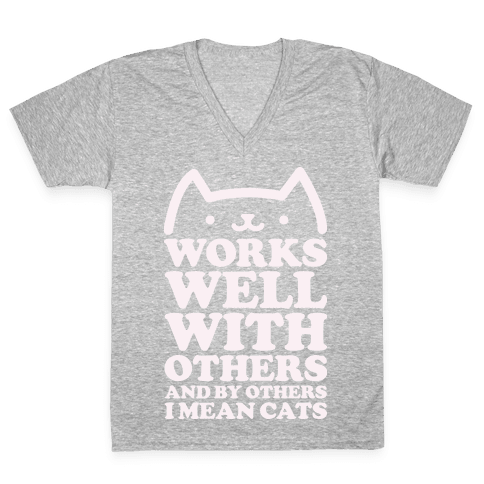 By Others I Mean Cats alt V-Neck Tee Shirt