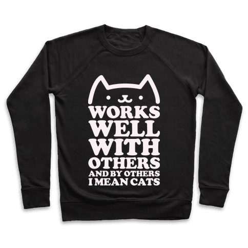 By Others I Mean Cats alt Pullover