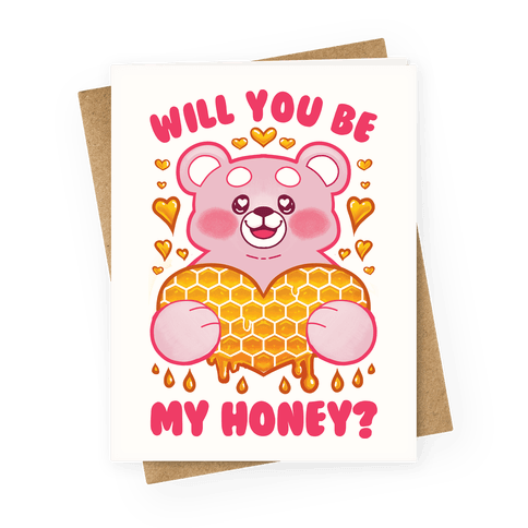 Will You Be My Honey? Greeting Card