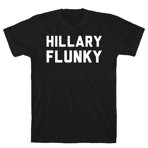 Hillary Flunky White Print Mens T-Shirt