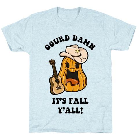 Gourd Damn It's Fall Y'all! T-Shirt