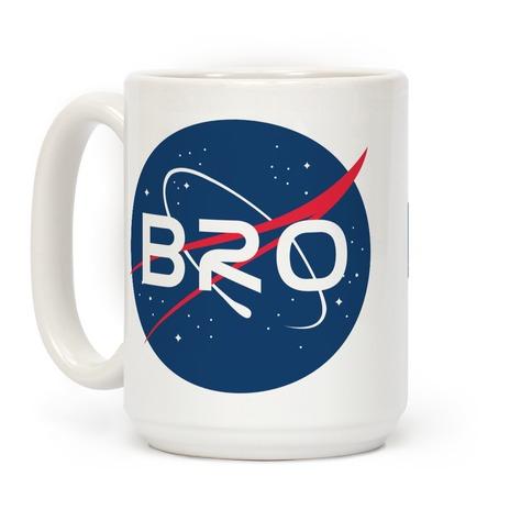 Bro Nasa Parody Coffee Mug