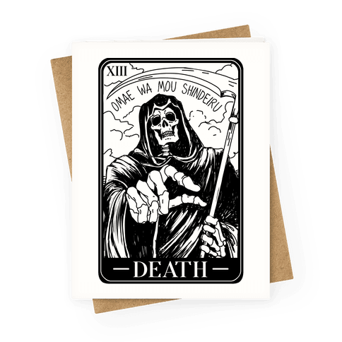 Omae Wa Mou Shindeiru Death Tarot Card Greeting Card