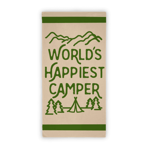 World's Happiest Camper Beach Towel Beach Towel
