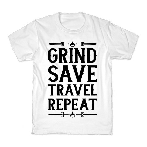 Grind, Save, Travel, Repeat Kids T-Shirt