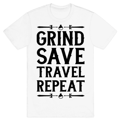 Grind, Save, Travel, Repeat Mens T-Shirt