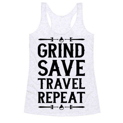 Grind, Save, Travel, Repeat Racerback Tank Top