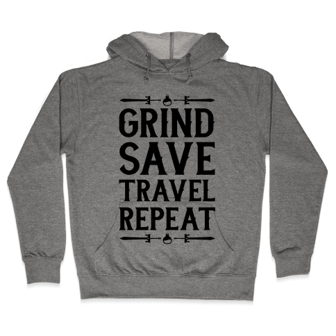 Grind, Save, Travel, Repeat Hooded Sweatshirt