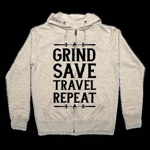 Grind, Save, Travel, Repeat Zip Hoodie
