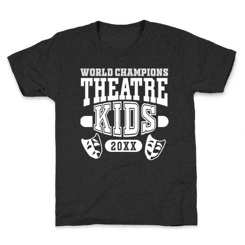 Theatre Kid Championship Kids T-Shirt