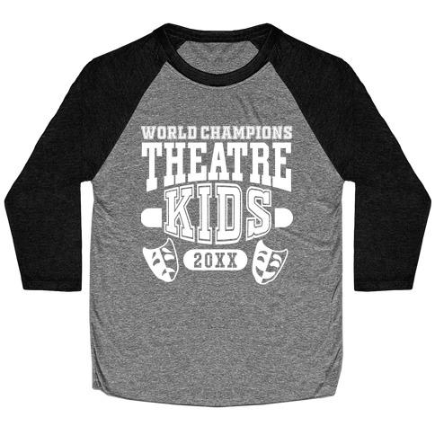 Theatre Kid Championship Baseball Tee