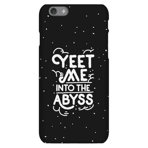 Yeet Me into the Abyss Phone Case