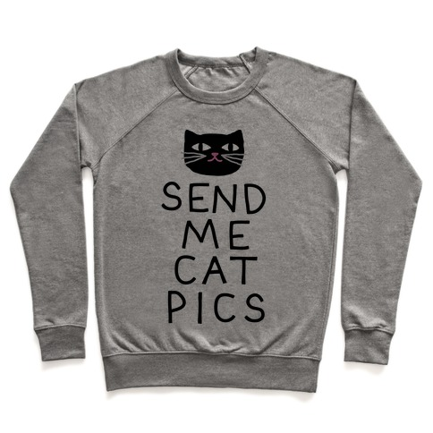 Send Me Cat Pics Pullover