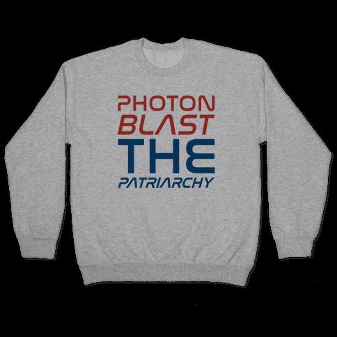 Photon Blast The Patriarchy Parody Pullover