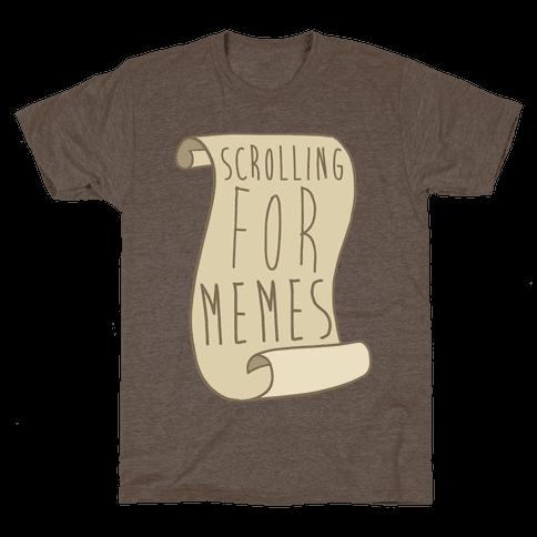 Scrolling for Memes Mens T-Shirt