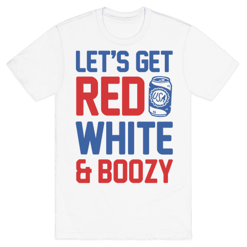 Let's Get Red White & Boozy (cmyk) Mens T-Shirt