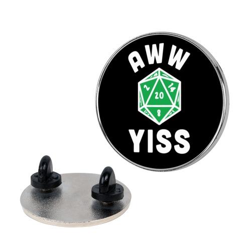 Aww Yiss D20 pin