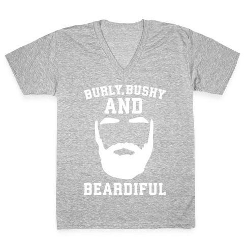5188744e7 Burly Bushy and Beardiful White Print V-Neck Tee | LookHUMAN