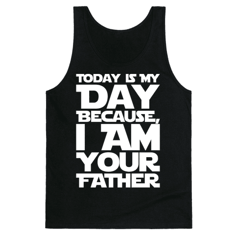 I Am Your Father Father's Day Parody White Print Tank Top