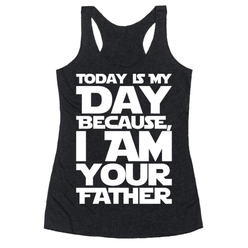 I Am Your Father Father's Day Parody White Print Racerback Tank Top