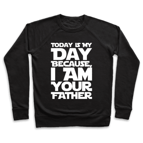 I Am Your Father Father's Day Parody White Print Pullover