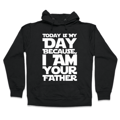 I Am Your Father Father's Day Parody White Print Hooded Sweatshirt