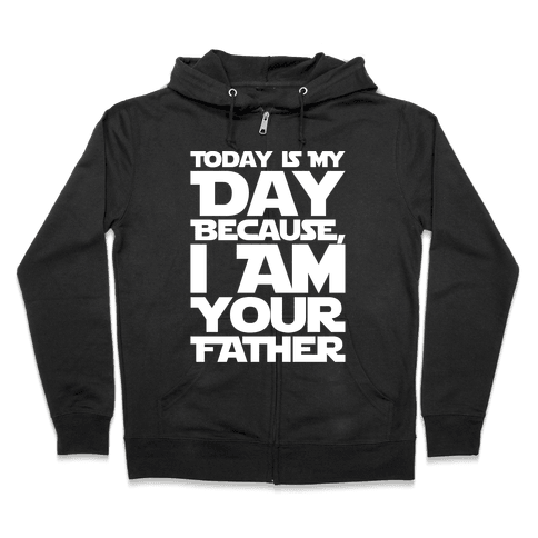 I Am Your Father Father's Day Parody White Print Zip Hoodie