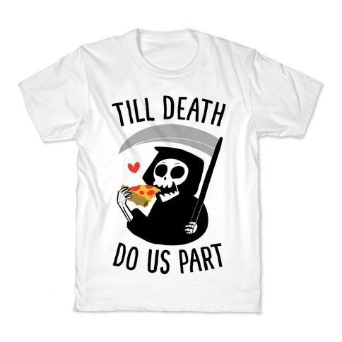 Till Death Do Us Part Kids T-Shirt