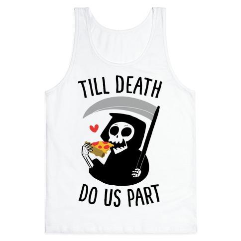 Till Death Do Us Part Tank Top