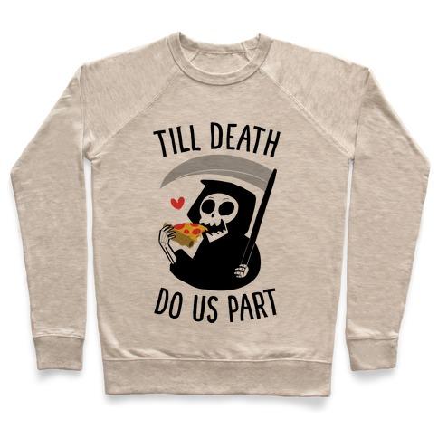 Till Death Do Us Part Pullover
