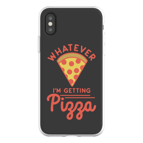 Whatever I'm Getting Pizza Phone Flexi-Case