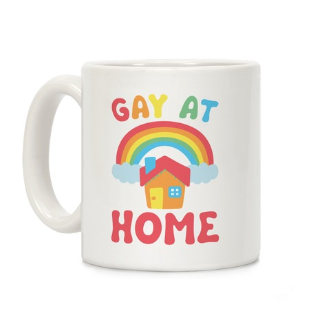Gay At Home Coffee Mug