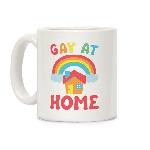Gay At Home Coffee Mug
