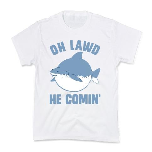 Oh Lawd He Comin' Shark Kids T-Shirt