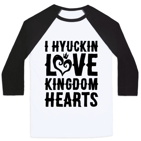 I Hyuckin Love Kingdom Hearts Parody Baseball Tee