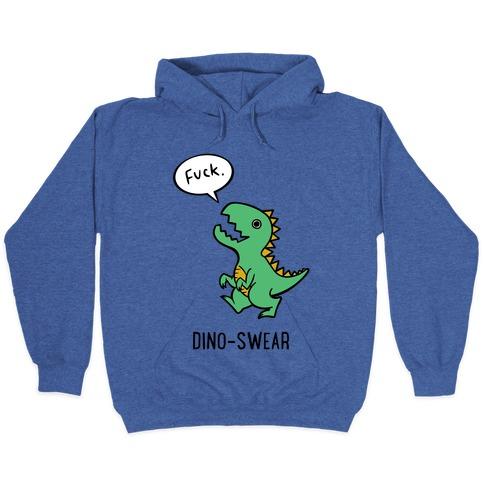 Dino-swear Hooded Sweatshirt