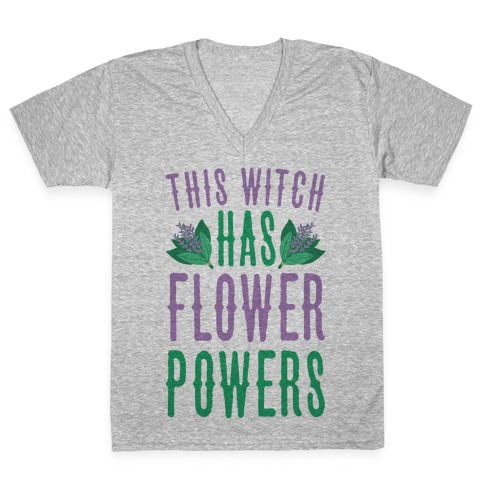 This Witch Has Flower Powers V-Neck Tee Shirt