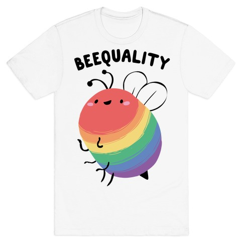 Beequality T-Shirt
