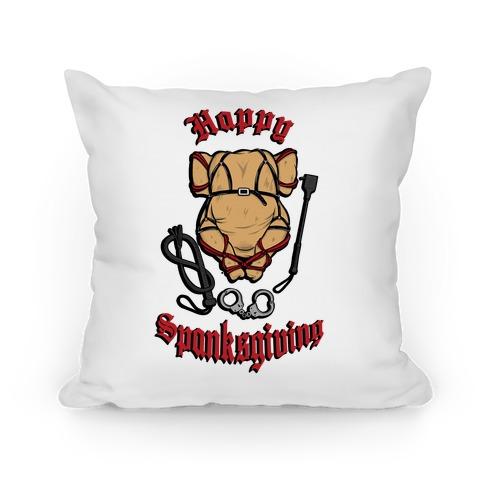 Happy Spanksgiving Pillow