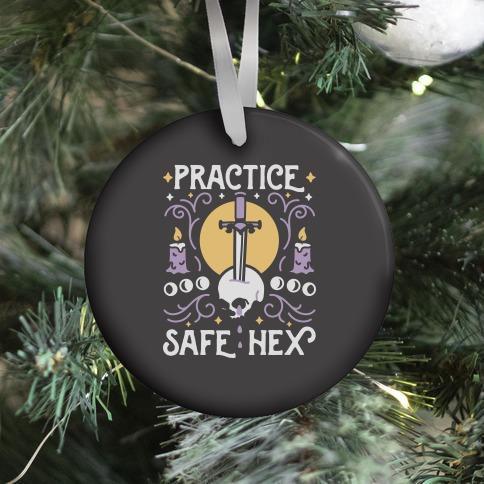 Practice Safe Hex Ornament