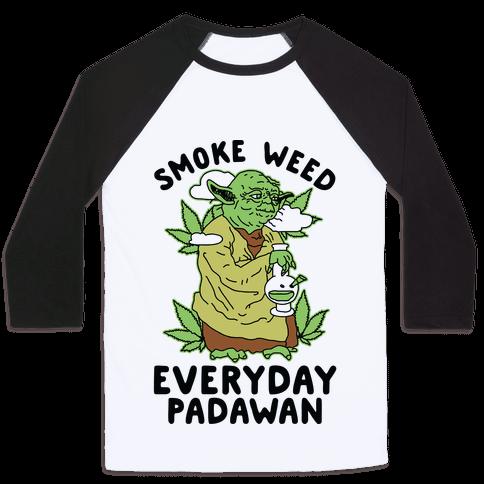 Smoke Weed Everyday Padawan Baseball Tee