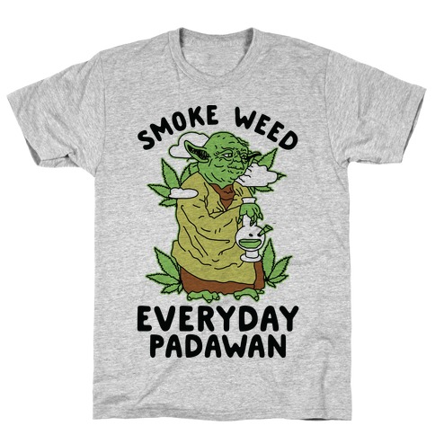 Smoke Weed Everyday Padawan T-Shirt