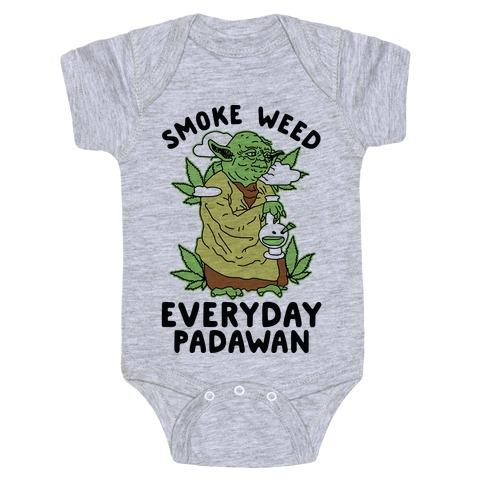 Smoke Weed Everyday Padawan Baby Onesy