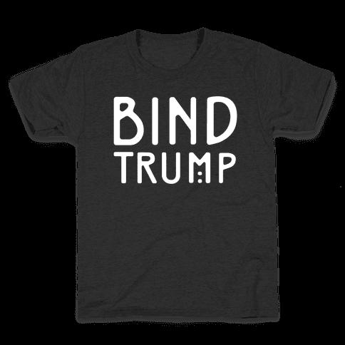 Bind Trump White Print Kids T-Shirt