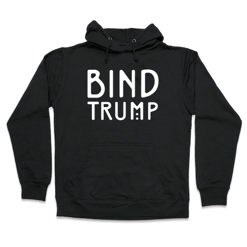 Bind Trump White Print Hooded Sweatshirt