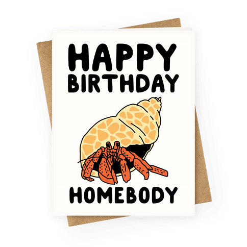 Happy Birthday Homebody Greeting Card