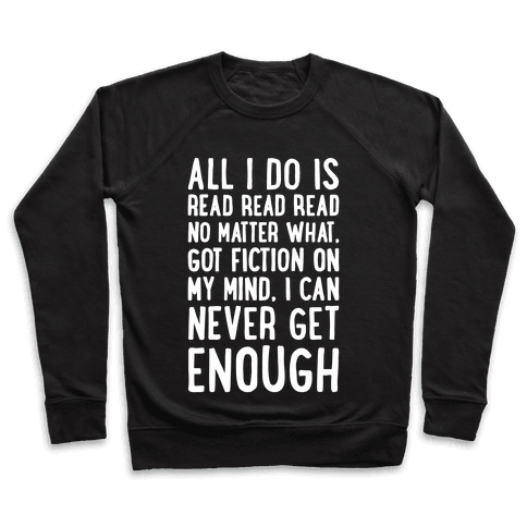All I Do Is Read Read Read No Matter What Parody White Print Pullover