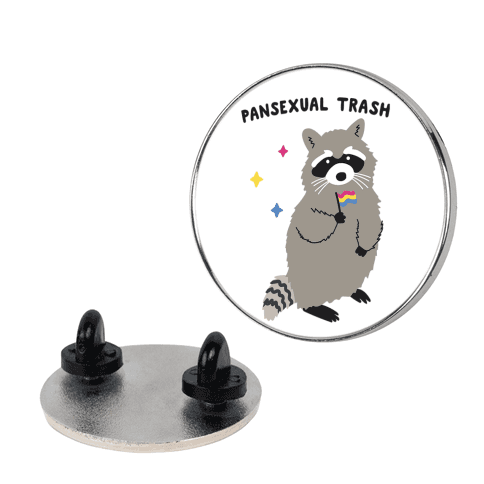 Pansexual Trash Raccoon Pin