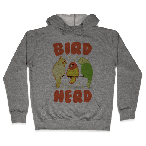 Bird Nerd Hooded Sweatshirt