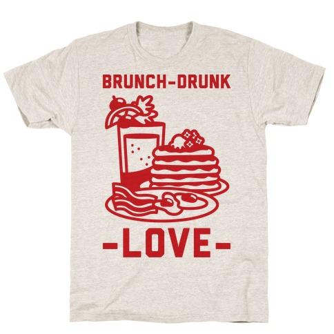 Brunch-Drunk Love Mens T-Shirt